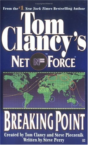 Image for Breaking Point (Tom Clancy's Net Force, No. 4)