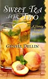 Sweet Tea for Two: A Honey Grove Romance