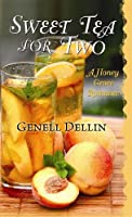 Sweet Tea for Two (Honey Grove Romance)