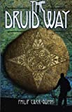 The Druid Way: A Journey Through an Ancient Landscape (1870450620) by Philip Carr-Gomm