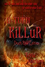 U-TURN KiLLuR (Death Row Edition)