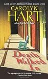 Death Walked in (An Annie Darling / Death on Demand Mystery) (0060724145) by Hart, Carolyn