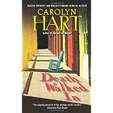 Death Walked In (Death on Demand Mysteries, No. 18) ~ Carolyn Hart