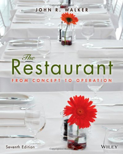 John R. Walker - The Restaurant: From Concept to Operation