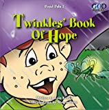 Twinkle's Book of Hope with Other (Pond Pals) (078143727X) by Keffer, Lois