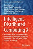 img - for Intelligent Distributed Computing X: Proceedings of the 10th International Symposium on Intelligent Distributed Computing - IDC 2016, Paris, France, ... 2016 (Studies in Computational Intelligence) book / textbook / text book