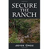 Secure the Ranchby Joyce Oroz