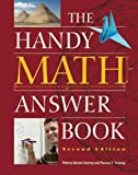 The Handy Math Answer Book (The Handy Answer Book Series) (1578593735) by Barnes-Svarney, Patricia