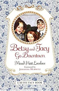 "Cover of ""Betsy and Tacy Go Downtown (Har..."