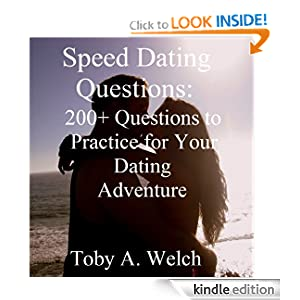 Speed Dating Questions: 200+ Questions to Practice for Your Dating Adventure