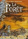 La for�t, Tome 2 : Le logis des �mes