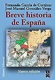 Breve historia de Espana / Brief History of Spain (13-20) (Spanish Edition)