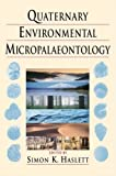img - for Quaternary Environmental Micropaleontology book / textbook / text book