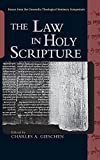 img - for The Law in Holy Scripture book / textbook / text book