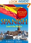 SPANISH. Learn the Basics