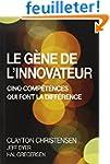 Le G�ne de l'innovateur : Cinq comp�t...