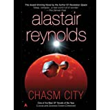 Chasm City (Revelation Space) ~ Alastair Reynolds