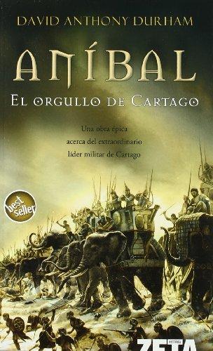 Aníbal. El Orgullo De Cartago