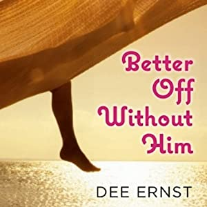 Better Off Without Him Audiobook