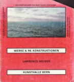 img - for LAWRENCE WEINER: WERKE & RE-KONSTRUKTIONEN book / textbook / text book