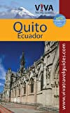 : VIVA Travel Guides Quito, Ecuador
