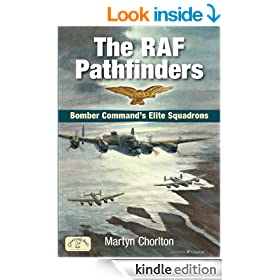 The RAF Pathfinders: Bomber Command's Elite Squadron (Aviation)