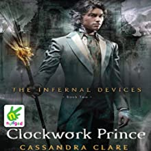 Clockwork Prince (       UNABRIDGED) by Cassandra Clare Narrated by Ed Westwick, Heather Lind