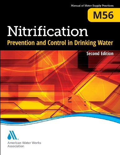 Nitrification Prevention and Control in Drinking Water: M56 (AWWA Manuals)