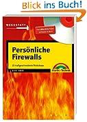 Persönliche Firewalls: 10 maßgeschneiderte Workshops (Werkstatt)