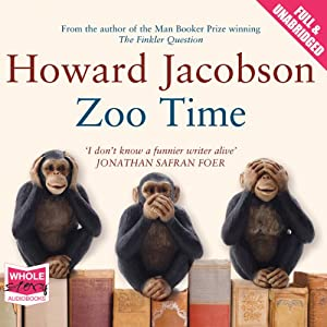 Zoo Time | [Howard Jacobson]