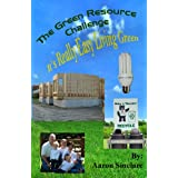 The Green Resource Challenge: It's Really Easy Living Green