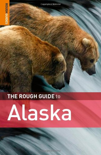 The Rough Guide to Alaska 3 (Rough Guide Travel Guides)