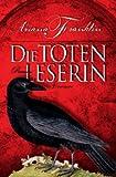 Die Totenleserin (3426197391) by Ariana Franklin