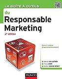 La bo�te � outils du Responsable marketing - 2e �dition (B�O La Bo�te � Outils)