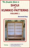 img - for The Complete Guide to Shoji and Kumiko Patterns Volume 1 book / textbook / text book