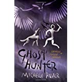 Ghost Hunter: Bk. 6 (Chronicles of Ancient Darkness)by Michelle Paver