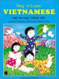 Sing 'n Learn Vietnamese (English and Vietnamese Edition)