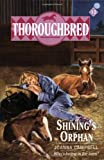 Shining's Orphan (Thoroughbred Series #12) (0061062812) by Campbell, Joanna