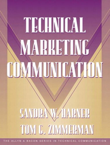 Technical Marketing Communication [Part of the Allyn...