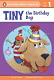 Tiny the Birthday Dog (0448464780) by Meister, Cari