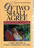 img - for If Two Shall Agree: Praying Together As a Couple book / textbook / text book