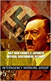 img - for Nazi War Crimes & Japanese Imperial Government Records: 2007 book / textbook / text book