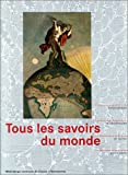 img - for Tous les savoirs du monde (French Edition) book / textbook / text book