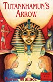 Tutankhamun's Arrow (Collins Red Storybooks) (0006753612) by Wallace, Karen