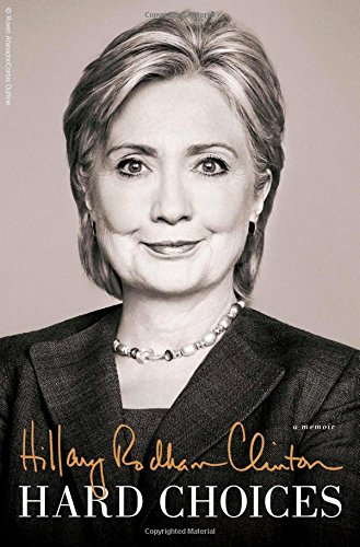 Download Hard Choices: A Memoir