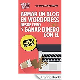 Blog WordPress desde Cero y Ganar Dinero