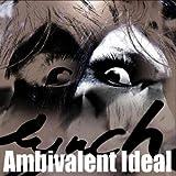 Ambivalent Ideal(初回限定盤)(DVD付)