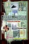 Cyberculture Counterconspiracy: A Ste...