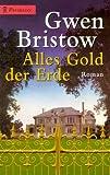 Alles Gold der Erde. (3453206428) by Bristow, Gwen