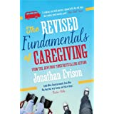 The Revised Fundamentals of Caregiving ~ Jonathan Evison